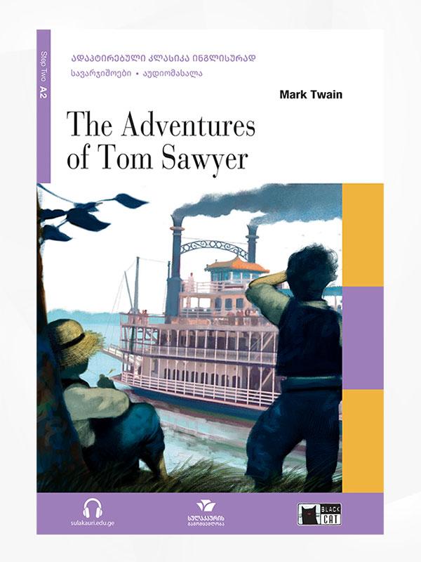 The Adventures of Tom Sawyer / ტომ სოიერის თავგადასავალი