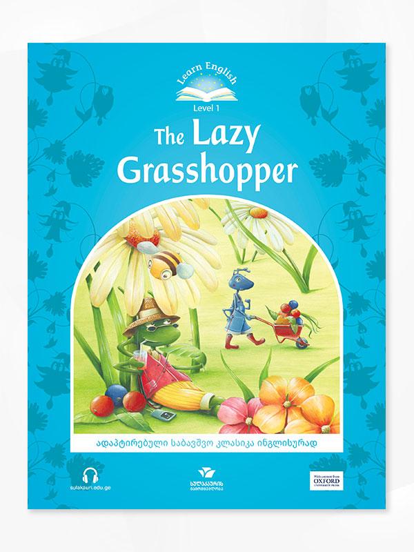 The Lazy Grasshopper